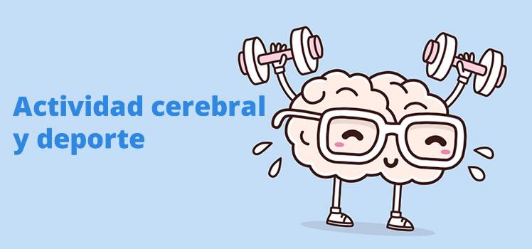 ¿Cómo es nuestra actividad cerebral cuando practicamos deporte?