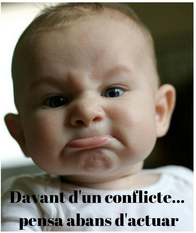 Davant d'un conflicte... pensa abans d'actuar